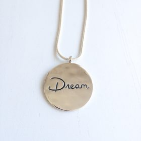Dream Inspirational Necklace